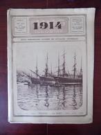 """1914 Illustré N° 68 Trieste - Cuirassé """"Voltaire"""" - Chine - Espalion - Francouville - Chauffoir Rue Haute Bruxelles - Libri, Riviste, Fumetti"""