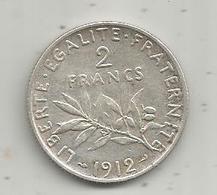 Monnaie ,2 Francs ,1912 , 2 Scans , Argent - France