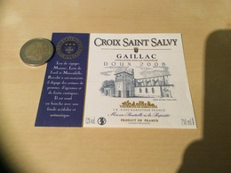 Etiquette De Vin 2008 «GAILLAC DOUX - CROIX SAINT SALVY - VIGNERONS DE RABASTENS (81)» - Gaillac