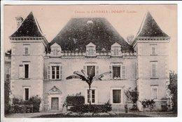 Cpa Carte Postale Ancienne  - Doazit Chateau De Candale - Sonstige Gemeinden