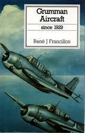 GRUMMAN AIRCRAFT SINCE 1929 AVIATION MILITAIRE CIVILE USA USSAF NAVY - Aviation