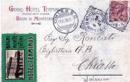 1908 Italia - Cartolina Postale Da Montecatini  Per Chiasso - Grand Hotel Terminus - Italia
