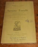 Severo Torelli. Drame En Cinq Actes En Vers.François Coppée. - Théâtre