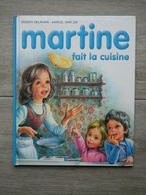 MARTINE - 1974 - Fait De La Cuisine - CASTERMAN - Gilbert Delahaye - Marcel Marlier - N° 24 - Martine