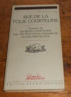 Rue De La Folie Courteline. 13 Pièces. 1984. - Auteurs Français
