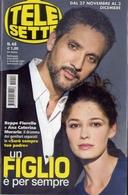 Telesette - 48-2011 - Beppe Fiorello - Ana Caterina - Televisione