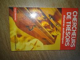 Fred Bonamy, Chercheurs De Trésors, Histoires Authentiques, éditions Altipresse 2003 - Archéologie