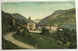 SALUTI DA VALNEGRA - COLLEGIO GERVASONI 1913 VIAGGIATA FP - Bergamo