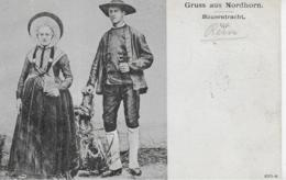 AK 0088  Gruss Aus Nordhorn - Bauerntracht Um 1906 - Trachten
