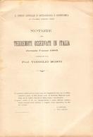 TERREMOTI - A CURA DEL PROF. V. MONTI - NOTIZIE SUI TERREMOTI OSSERVATI IN ITALIA DURANTE L'ANNO 1905 - Livres, BD, Revues