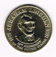 &  PENNING  ABRAHAM LINCOLN  16 TH.  PRESIDENT  U.S.A. - Elongated Coins