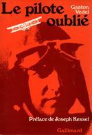 GASTON VEDEL  LE PILOTE OUBLIE AVIATEUR VOLONTAIRE GUERRE 1914 1918 PIONNIER AEROPOSTALE - Aviation