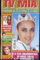 Tv Mia - 39-2009 - Anna Moronio - Patrick Swayze - Miss Italia - Televisione