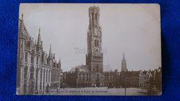 Bruges Le Beffroi Et Le Palais Du Gouverneur Belgium - Belgio