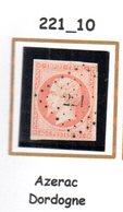 Fance : Petit Chiffre N° 221 : Azerac ( Dordogne ) Indice 10 - Marcophilie (Timbres Détachés)