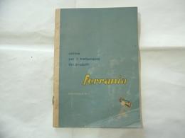 OPUSCOLO NORME PER IL TRATTAMENTO DEI PRODOTTI FERRANIA 1949 PAG.46 - Médecine, Biologie, Chimie