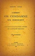 """Authentique Fascicule D'accusation Contre Le Capitaine Dreyfus De 1898 """" Comment On Condamne Un Innocent"""" De B. Lazare - Livres, BD, Revues"""