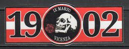 Ultras Vicenza - IX Marzo 1902 - - - Autocollants