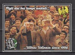 Ultras Udinese 1995 - Figli Dei Bei Tempi Andati - - Adesivi