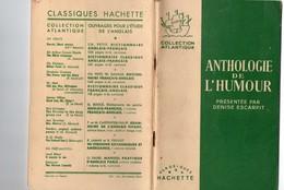 Hachette Livre Illustré Anglais,franç Anthologie De L'Humour The Anthology Of Humor Denis Escarpit Professeur à Bordeaux - Books, Magazines, Comics