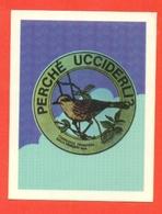 STICKERS FIORUCCI-DECALCOMANIE-FIGURINE FIORUCCI-MODA-AMORE-PUBBLICITARIE-SERIE  MESSAGGI-LOTTO 5 PEZZI-UCCELLI-WWF - Stickers