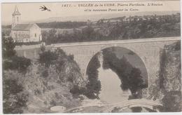 CARTE POSTALE  PIERRE PERTHUIS 89  L'ancien Et Le Nouveau Pont Sur La Cure - France