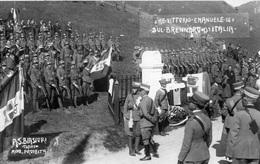BRENNERO VICTOR EMMANUEL 3 INAUGURATION DE LA BORNE FRONTIERE (CARTE PHOTO ) RARE - Italia