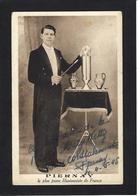 CPA Magie Magicien Magician Prestidigitateur Illusionniste Cirque Circus Cirk PIERNAY Signature Autographe - Circo