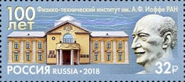 Russia 2018 -  One100th Ann Ioffe Physical-Technical Institute Russian Academy Of Sciences Celebrations People Stamp MNH - Celebrations