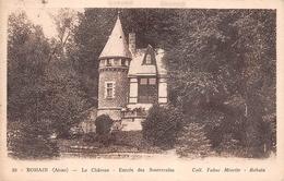 ¤¤  -   BOHAIN   -  Le Chateau   -   Entrée Des Souterrains     -   ¤¤ - Autres Communes