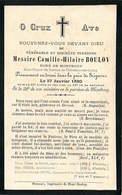 FAIRE PART ACTE DE DECES   Messire Camille Hilaire BOULOY (curé De Montbouy) - Décès