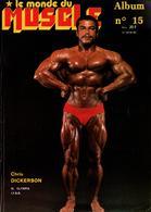 LE MONDE DU MUSCLE  ALBUM N°15  REVUE N° 43 44 45  1983 - Sport
