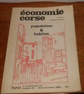Economie Corse. Population Et Habitats. Numéro Spécial. N°33. 1985; - Corse