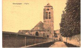 CHAMPIGNY ... L EGLISE - Champigny Sur Marne
