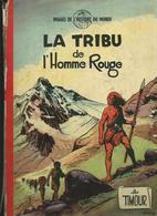 Timour 1 La Tribu De L'homme Rouge  SIRIUS  EO - Timour