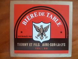 Ancienne étiquette Bière De Table TIERNY A AIRE SUR LA LYS - Bière