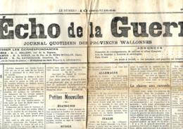 Belgique  L'Echo De La Guerre, Journal Quotidien Des Provinces Wallones (publié En Zoen Occupée)  17/2/1915 - Journaux - Quotidiens