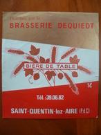 Ancienne étiquette Brasserie DEQUIEDT A Saint Quentin Lez Aire - Bière