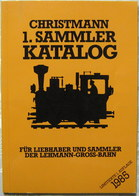 Christmann 1. Sammler Katalog LGB 1. Limitierte Auflage 1985 TB - Spur G