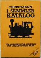 Christmann 1. Sammler Katalog LGB 1. Limitierte Auflage 1985 TB - Sonstige