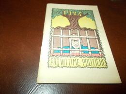 B702   Calendario Libretto Comitato Operaio Pro Vittime Politiche 1924 Cm10x7 - Calendari