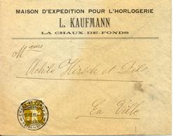 1911 Lettre De La Chaux-de-Fonds. Publicite D'horlogerie Suisse - Horlogerie