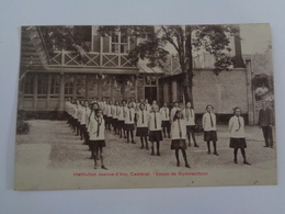 CAMBRAI :institution Jeanne D'Arc ,leçon De Gymnastique - Cambrai