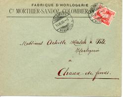 1908 Lettre De Colombier Vers La Chaux-de-Fonds. Publicite D'horlogerie Suisse - Horlogerie
