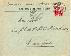 1911 Lettre De Montilier Vers La Chaux-de-Fonds. Publicite D'horlogerie Suisse - Horlogerie