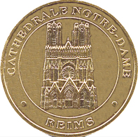 51 REIMS CATHÉDRALE NOTRE-DAME MÉDAILLE MONNAIE DE PARIS 2000 JETON MEDALS TOKENS COINS - Monnaie De Paris