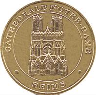 51 REIMS CATHÉDRALE NOTRE-DAME MÉDAILLE MONNAIE DE PARIS 2000 JETON TOURISTIQUE MEDALS TOKENS COINS - Monnaie De Paris