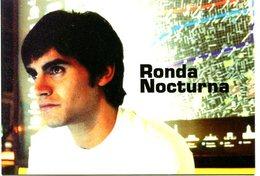 RONDA NOCTURNA FILM DE EDGARDO COZARINSKY CINE OJO 2005 ARGENTINA TARJETA PUBLICIDAD MODERNA -LILHU - Reclame