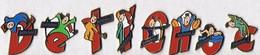 DELICHOC - Les 8 Lettres Formant : Delichoc (Biscuits, Chocolat - Delacre) - Badges