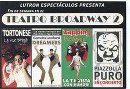 TEATRO BROADWAY 2 TORTONESE GEMELOS LOMBARD ZAPPING PIAZZOLLA 2000'S ARGENTINA TARJETA PUBLICIDAD MODERNA -LILHU - Reclame